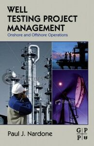 Foto Cover di Well Testing Project Management, Ebook inglese di Paul J. Nardone, edito da Elsevier Science