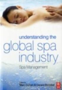 Ebook in inglese Understanding the Global Spa Industry