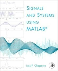 Ebook in inglese Signals and Systems using MATLAB Chaparro, Luis