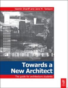Ebook in inglese Towards a New Architect Shariff, Yasmin , Tankard, Jane