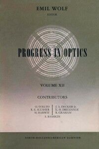 Ebook in inglese Progress in Optics Volume 12 -, -