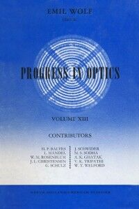 Ebook in inglese Progress in Optics Volume 13 -, -