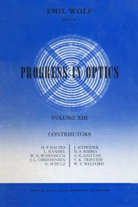 Ebook in inglese Progress in Optics Volume 13 -, -