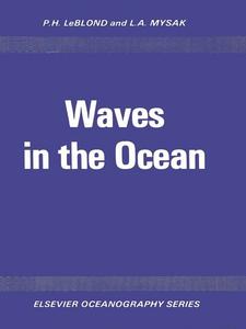 Ebook in inglese Waves in the Ocean LeBlond, P.H. , Mysak, L.A.