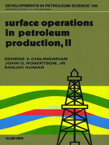 Foto Cover di Surface Operations in Petroleum Production, II, Ebook inglese di AA.VV edito da Elsevier Science