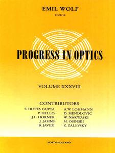 Ebook in inglese Progress in Optics Volume 38 -, -