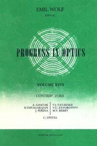 Foto Cover di Progress in Optics Volume 18, Ebook inglese di  edito da Elsevier Science