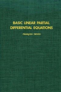 Foto Cover di BASIC LINEAR PARTIAL DIFFERENTIAL EQUATN, Ebook inglese di TREVES, edito da Elsevier Science