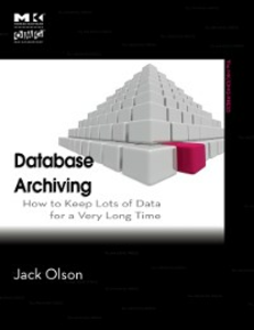 Ebook in inglese Database Archiving Olson, Jack E.