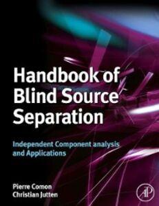 Ebook in inglese Handbook of Blind Source Separation -, -