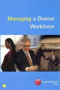 Foto Cover di Tolley's Managing a Diverse Workforce, Ebook inglese di AA.VV edito da Elsevier Science