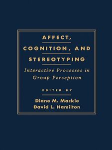 Ebook in inglese Affect, Cognition and Stereotyping -, -
