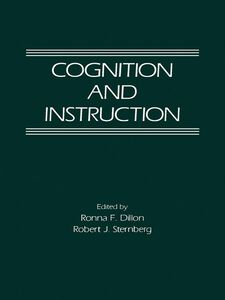 Foto Cover di Cognition and Instruction, Ebook inglese di Robert J. Sternberg,Ronna F. Dillon, edito da Elsevier Science