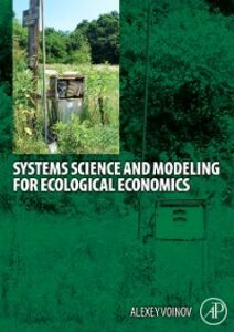 Ebook in inglese Systems Science and Modeling for Ecological Economics Voinov, Alexey A.
