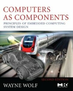 Foto Cover di Computers as Components, Ebook inglese di Wayne Wolf, edito da Elsevier Science