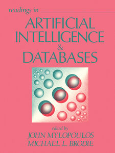 Foto Cover di Readings in Artificial Intelligence and Databases, Ebook inglese di Michael L. Brodie,John Mylopoulos, edito da Elsevier Science