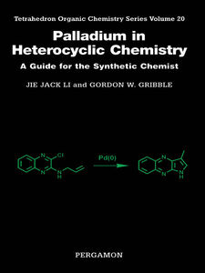 Ebook in inglese Palladium in Heterocyclic Chemistry Gribble, Gordon W. , Li, Jie Jack