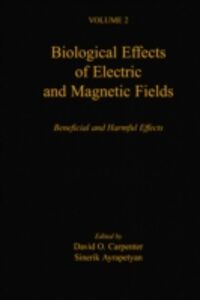 Ebook in inglese Biological Effects of Electric and Magnetic Fields