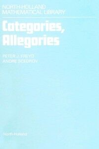 Foto Cover di Categories, Allegories, Ebook inglese di P.J. Freyd,A. Scedrov, edito da Elsevier Science