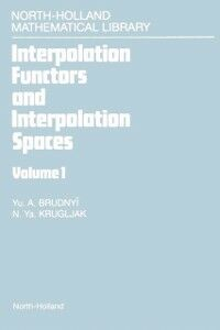 Ebook in inglese Interpolation Functors and Interpolation Spaces Unknown, Author
