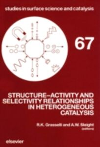 Ebook in inglese Structure-Activity and Selectivity Relationships in Heterogeneous Catalysis -, -