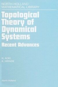 Ebook in inglese Topological Theory of Dynamical Systems Aoki, N. , Hiraide, K.