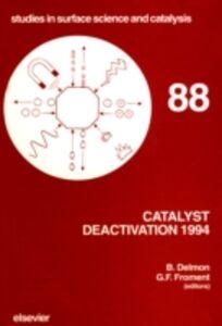 Ebook in inglese Catalyst Deactivation 1994 -, -