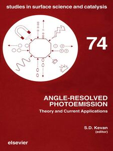 Foto Cover di Angle-Resolved Photoemission, Ebook inglese di S.D. Kevan, edito da Elsevier Science