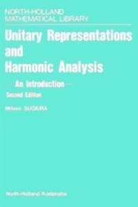 Ebook in inglese Unitary Representations and Harmonic Analysis Sugiura, M.