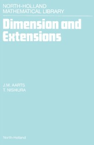 Ebook in inglese Dimension and Extensions Aarts, J.M. , Nishiura, T.
