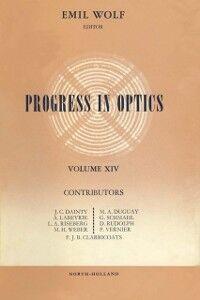 Ebook in inglese Progress in Optics Volume 14 -, -