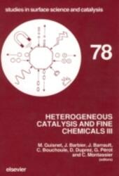 Heterogeneous Catalysis and Fine Chemicals III