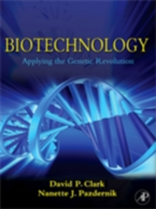Ebook in inglese Biotechnology Clark, David P. , Pazdernik, Nanette J.