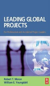 Foto Cover di Leading Global Projects, Ebook inglese di Robert T. Moran,William E. Youngdahl, edito da Elsevier Science