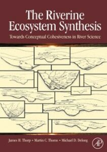 Ebook in inglese Riverine Ecosystem Synthesis Delong, Michael D. , Thoms, Martin C. , Thorp, James H.