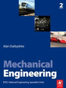 Foto Cover di Mechanical Engineering, Ebook inglese di Alan Darbyshire, edito da Elsevier Science