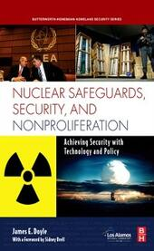 Nuclear Safeguards, Security and Nonproliferation