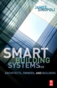 Ebook in inglese Smart Buildings Systems for Architects, Owners and Builders Sinopoli, James M