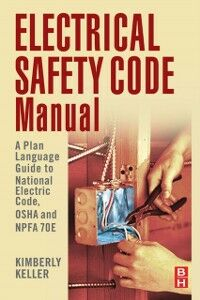 Ebook in inglese Electrical Safety Code Manual Keller, Kimberley