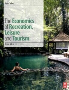 Ebook in inglese Economics of Recreation, Leisure and Tourism Tribe, John
