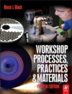 Ebook in inglese Workshop Processes, Practices and Materials Black, Bruce