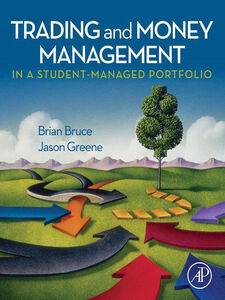 Foto Cover di Trading and Money Management in a Student-Managed Portfolio, Ebook inglese di Brian Bruce,Jason Greene, edito da Elsevier Science