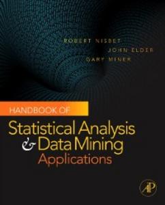 Ebook in inglese Handbook of Statistical Analysis and Data Mining Applications Elder, John