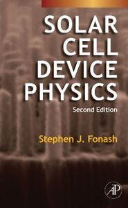Foto Cover di Solar Cell Device Physics, Ebook inglese di Stephen Fonash, edito da Elsevier Science