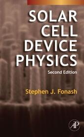 Solar Cell Device Physics