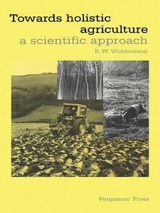 Ebook in inglese Towards Holistic Agriculture Widdowson, R.W.