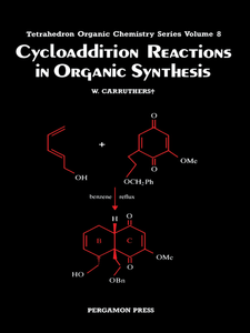 Ebook in inglese Cycloaddition Reactions in Organic Synthesis Carruthers, W.