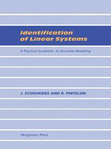 Foto Cover di Identification of Linear Systems, Ebook inglese di R. Pintelon,J. Schoukens, edito da Elsevier Science