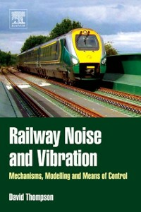 Ebook in inglese Railway Noise and Vibration Thompson, David