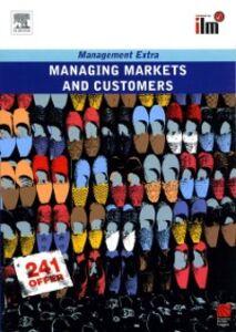 Foto Cover di Managing Markets and Customers Revised Edition, Ebook inglese di Elearn, edito da Elsevier Science